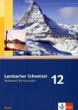 Lambacher Schweizer - Ausgabe für Bayern. Schülerbuch 12. Schuljahr