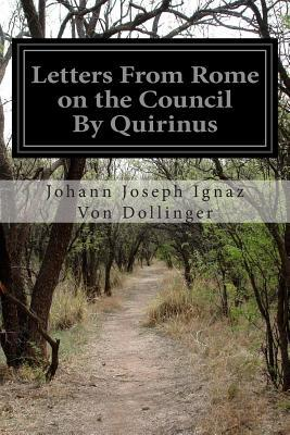 Letters from Rome on the Council by Quirinus