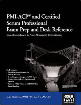 PMI-ACP and Certified Scrum Professional Exam Prep and Desk Reference