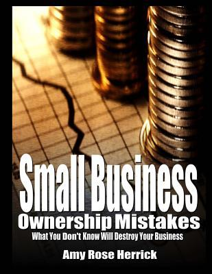Small Business Ownership Mistakes