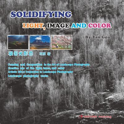 Solidifying Light, Image and Color