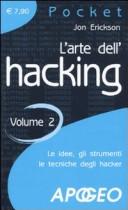 L'arte dell'hacking. Vol. 2