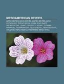 Mesoamerican Deities