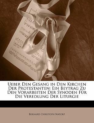 Ueber Den Gesang in Den Kirchen Der Protestanten