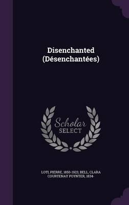 Disenchanted (Desenc...