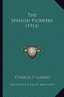 The Spanish Pioneers...