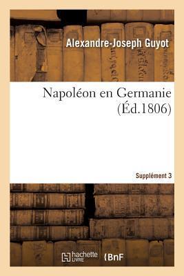 Napoleon en Germanie. Supplement 3