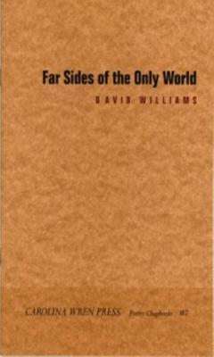 Far Sides Of The Only World