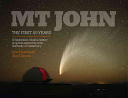 Mt John, the First 50 Years