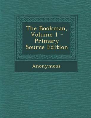 The Bookman, Volume 1