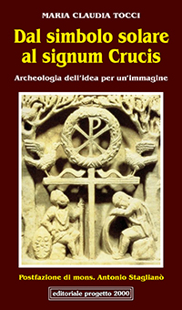 Dal simbolo solare al signum crucis