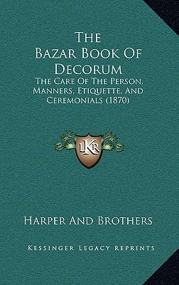 The Bazar Book of Decorum