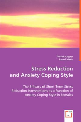 Stress Reduction and Anxiety Coping Style