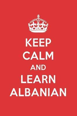 Keep Calm And Learn Albanian