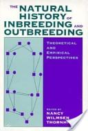 The Natural History of Inbreeding and Outbreeding