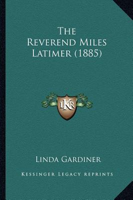 The Reverend Miles Latimer (1885)