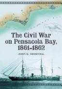 The Civil War on Pensacola Bay, 1861-1862
