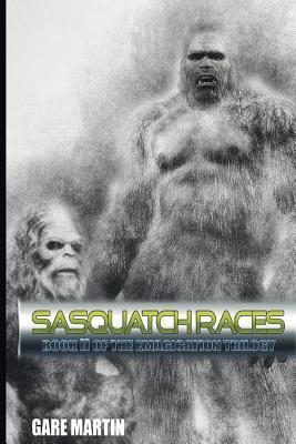 SASQUATCH RACES