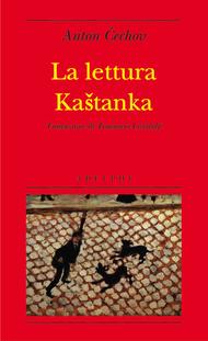 La lettura. Kaštanka