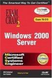 MCSE Windows 2000 Server Exam Cram 2