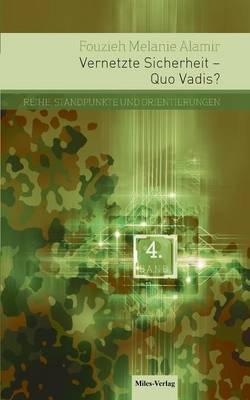 Vernetzte Sicherheit - Quo Vadis?