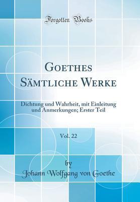 Goethes Sämtliche Werke, Vol. 22