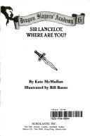 Dragon Slayers Academy#06 Sir Lancelot Where Are You ?