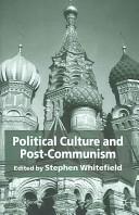 Political Culture and Post-Communism