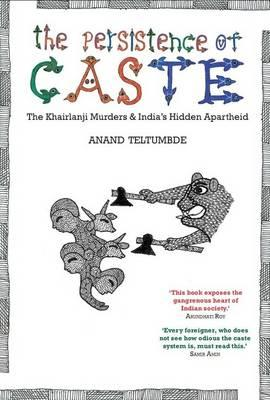 The Persistence of Caste