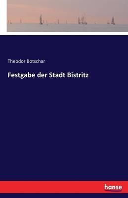 Festgabe der Stadt Bistritz