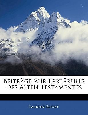 Beiträge zur Erklärung des alten Testamentes