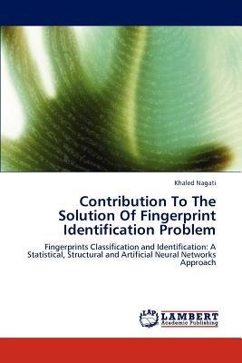 Contribution To The Solution Of Fingerprint Identification Problem