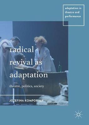 Radical Revival as Adaptation