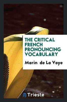 The Critical French Pronouncing Vocabulary