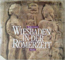 Wiesbaden in der Römerzeit