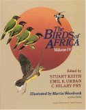 The Birds of Africa: From Broadbills to Chats v. 4