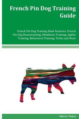 French Pin Dog Training Guide
