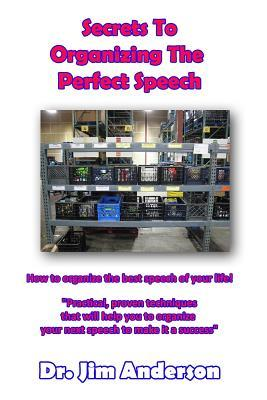 Secrets to Organizing the Perfect Speech