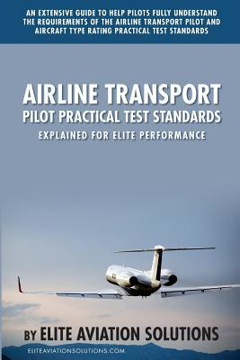 Airline Transport Pilot Practical Test Standards Explained For Elite Performance