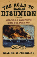 The Road to Disunion Volume II Secessionists Triumphant