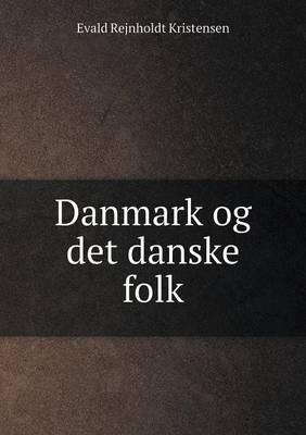 Danmark Og Det Danske Folk