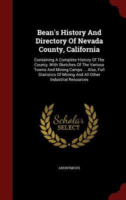 Bean's History and Directory of Nevada County, California