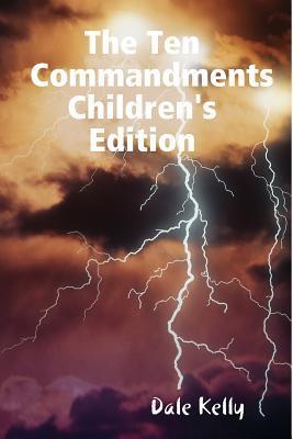 The Ten Commandments Children's Edition
