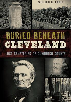 Buried Beneath Cleveland