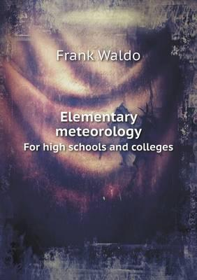 Elementary Meteorology for High Schools and Colleges