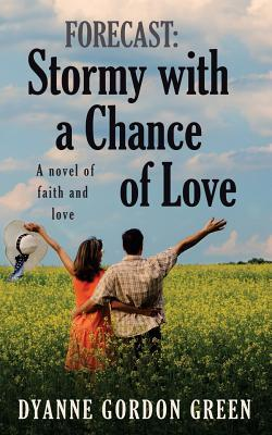 Stormy With a Chance of Love