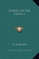 Rowdy of the Cross L