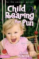 Child Rearing for Fun