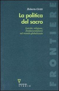 La politica del sacro