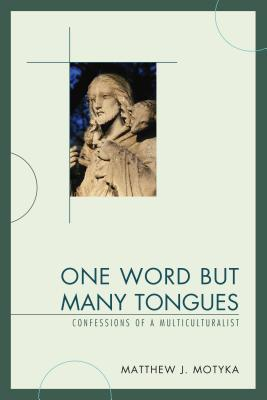 One Word but Many Tongues